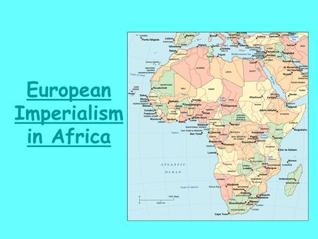 European Imperialism in Africa. 1 st European Contact North Africa existed for centuries along the Mediterranean Sea Sub-Saharan African contact began.