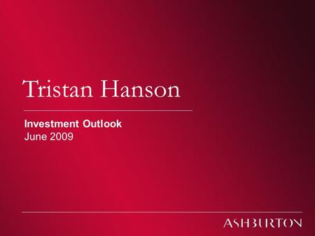 Climate change Tristan Hanson Investment Outlook June 2009.