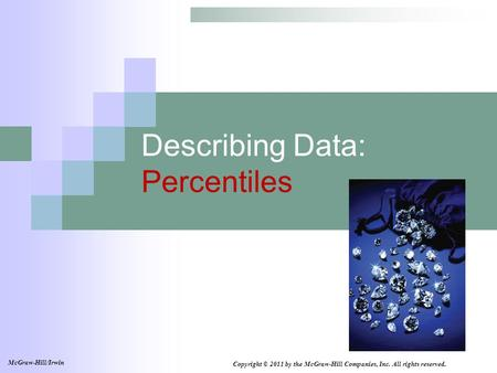 Describing Data: Percentiles