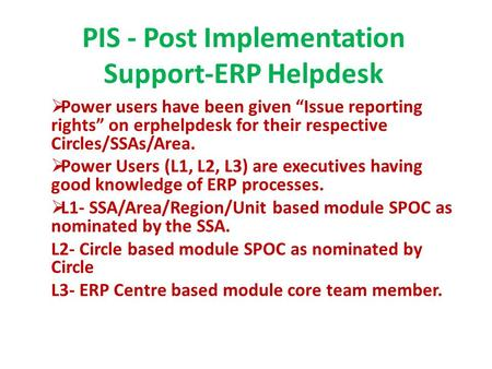 PIS - Post Implementation Support-ERP Helpdesk