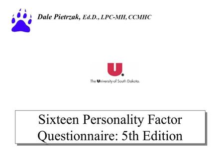 Sixteen Personality Factor Questionnaire: 5th Edition