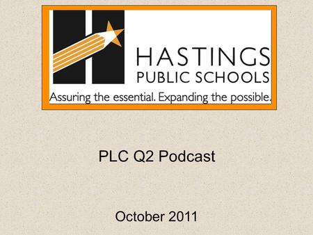 PLC Q2 Podcast October 2011. The Learning Cycle Learning Team Products.