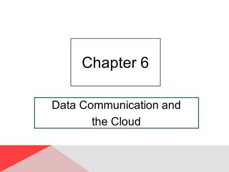 Data Communication and the <strong>Cloud</strong>
