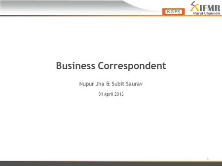 Business Correspondent Nupur Jha & Subit Saurav 01 April 2013 1.