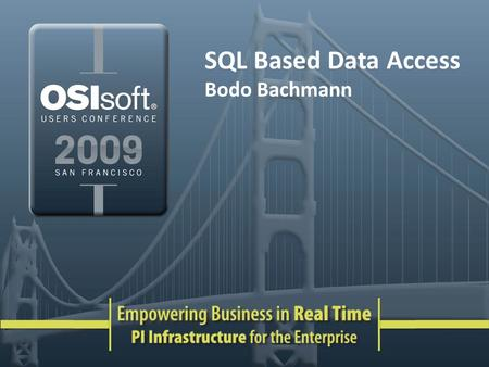 SQL Based Data Access Bodo Bachmann.