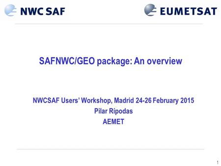 SAFNWC/GEO package: An overview