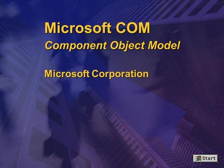 Microsoft COM Component Object Model Microsoft Corporation ™