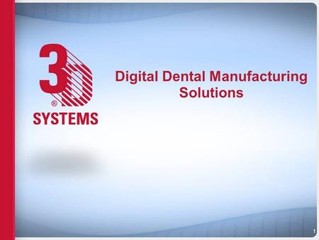 Digital Dental Manufacturing Solutions 1. Subtractive Manufacturing Start with a big block –Large amount of waste High detail means longer milling times.