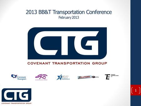 2013 BB&T Transportation Conference February 2013 1.