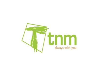 TNM's listing e.g. TNM's Initial Public Offering (IPO) Press brief July 24 2008.