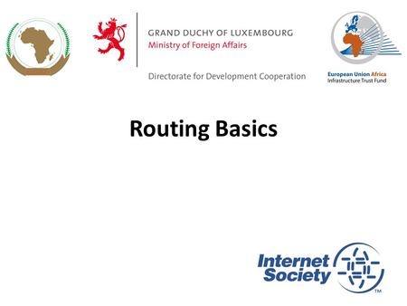 Routing Basics 1 Routing Concepts IPv4 Routing Forwarding Some definitions Policy options Routing Protocols 2.