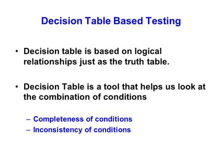 Decision Table Based Testing
