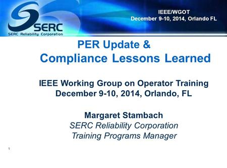 PER Update & Compliance Lessons Learned
