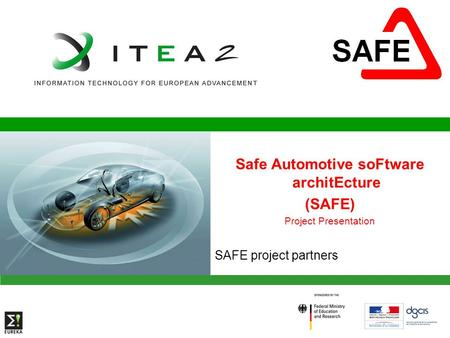Safe Automotive soFtware architEcture
