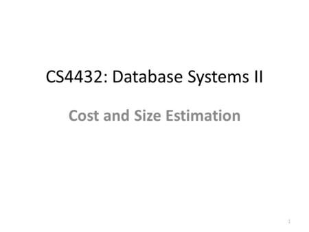 CS4432: Database Systems II