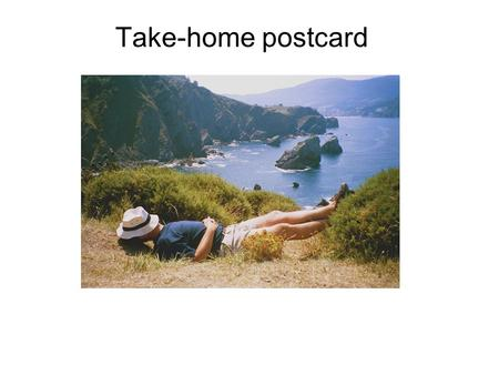 Take-home postcard. Basis set: Atomic orbitals s p d f SIESTA: Strictly localized (zero beyond cut-off radius)