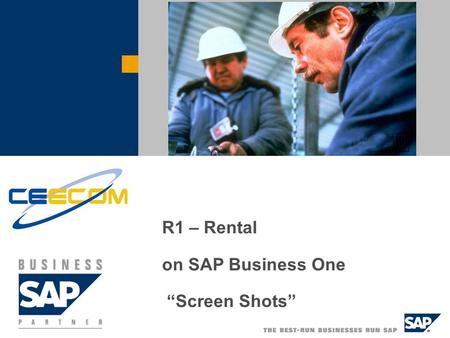 "R1 – Rental on SAP Business One ""Screen Shots"".  SAP AG 2004, Title of Presentation, Speaker Name / 2 R1 - Rental Rental Main Menu."