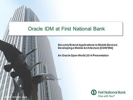 Oracle IDM at First National Bank