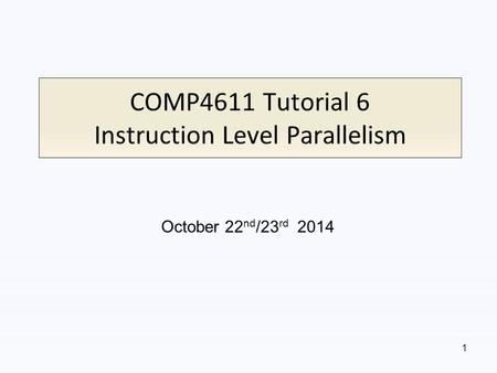 COMP4611 Tutorial 6 Instruction Level Parallelism