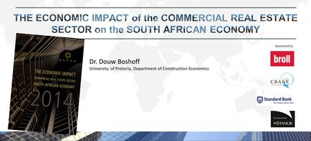 Sponsored by Dr. Douw Boshoff University of Pretoria, Department of Construction Economics.