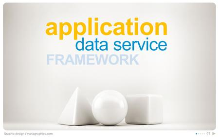 Application Graphic design / svetagraphics.com 01 FRAMEWORK data service.