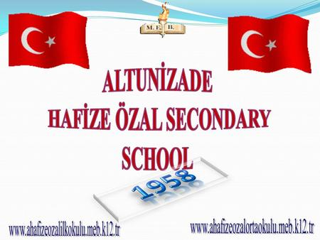 1. 2 3 OUR FIRST BUILDING. THE LAND WAS DONATED TO MINISTRY OF EDUCATION BY SAİME ALTUNİGİL IN 1957. SAİME ALTUNİGİL 4.
