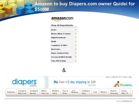 Amazon to buy Diapers.com owner Quidsi for $500M www.unimedia.ac.id &