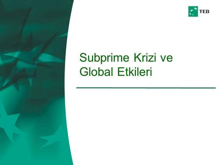 Subprime Krizi ve Global Etkileri. 2 02.04.2009 US Existing Home Sales.