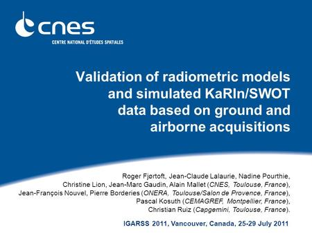 Validation of radiometric models and simulated KaRIn/SWOT data based on ground and airborne acquisitions Page de titre, mentionner contributions Altamira.