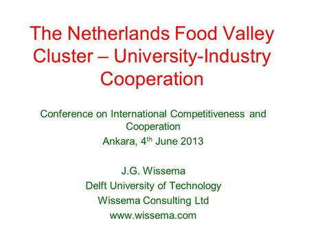 The Netherlands Food Valley Cluster – University-Industry Cooperation