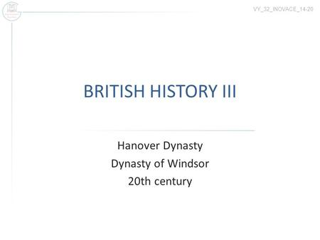 Hanover Dynasty Dynasty of Windsor 20th century