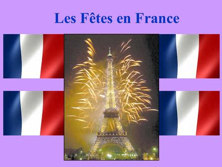 Les Fêtes en France. What is the first month of the year? janvier!