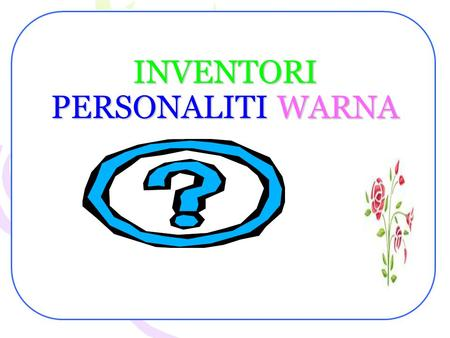 INVENTORI PERSONALITI WARNA