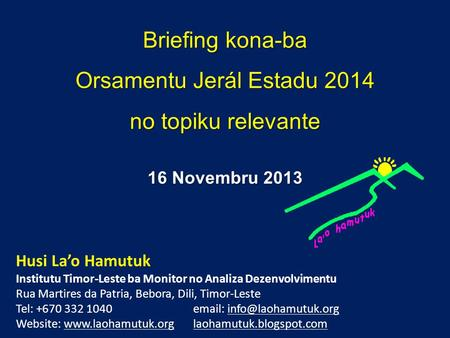 Briefing kona-ba Orsamentu Jerál Estadu 2014 no topiku relevante