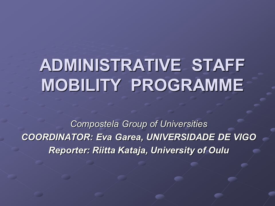 Administrative Staff Mobility Report 2006 Short introduction to the programme and its aims Report on activities taken place in 2006 More details and a discussion on Future improvements in the Working Group Session on Friday