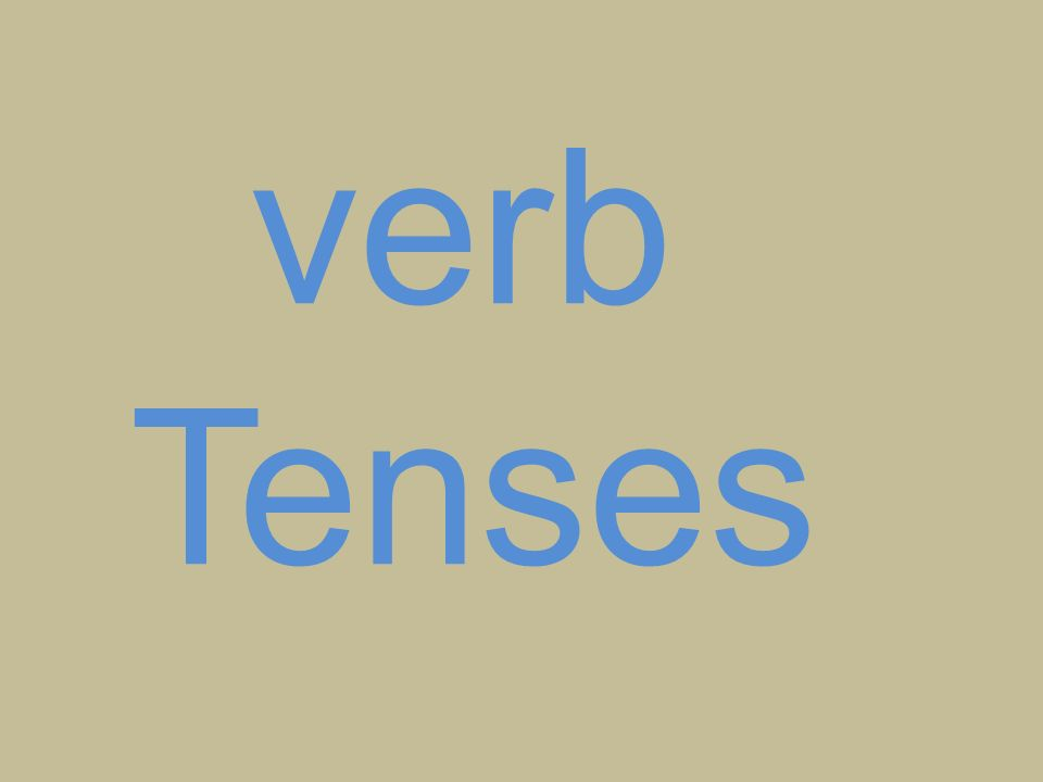 Today, we re going to talk about the tenses.Now, if I say I am beautiful, which tense is it.
