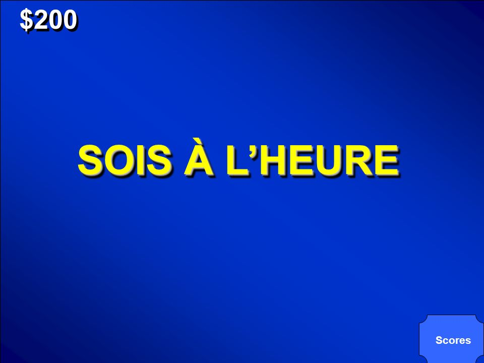 © Mark E. Damon - All Rights Reserved $200 SOIS À LHEURE Scores