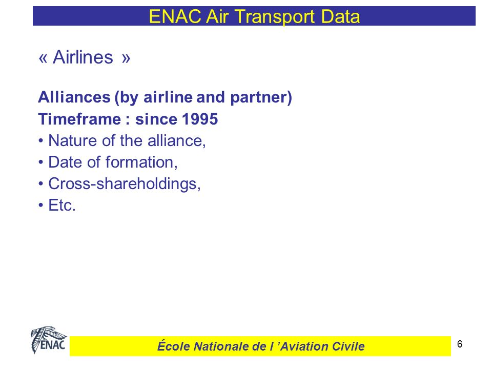 7 ENAC Air Transport Data École Nationale de l Aviation Civile