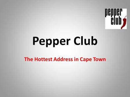 Pepper Club The Hottest Address in Cape Town. Apartment Hotel Investment Consists of: An apartment and a Parking Bay An interior designed furniture pack.