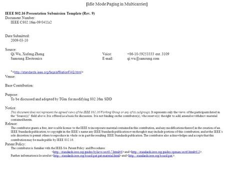 [Idle Mode Paging in Multicarrier] IEEE 802.16 Presentation Submission Template (Rev. 9) Document Number: IEEE C802.16m-09/0411r2 Date Submitted: 2009-03-10.