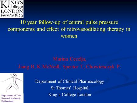 10 year follow-up of central pulse pressure components and effect of nitrovasodilating therapy in women Marina Cecelja, Jiang B, K McNeill, Spector T,