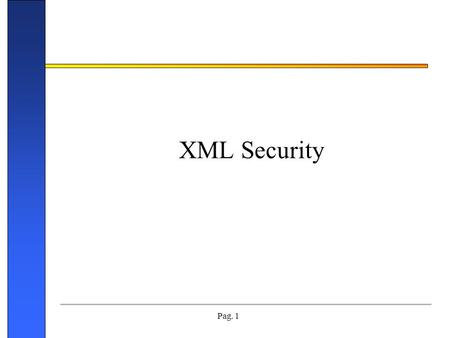 XML Security.