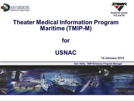 Theater Medical Information Program Maritime (TMIP-M) for USNAC