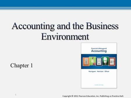 accounting and business environment Accounting and the business environment use accounting vocabulary: business, as a general system, has a number of systems (purchasing, production, marketing, human resource, accounting, and so on) the accounting system is just one of the systems within a business, all of.