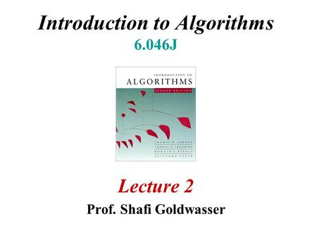 Introduction to Algorithms 6.046J