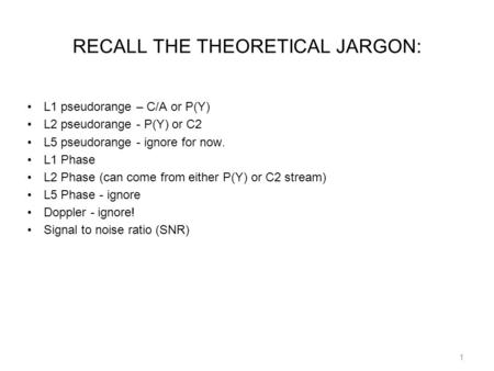 RECALL THE THEORETICAL JARGON: