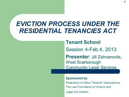 EVICTION PROCESS UNDER THE RESIDENTIAL TENANCIES ACT