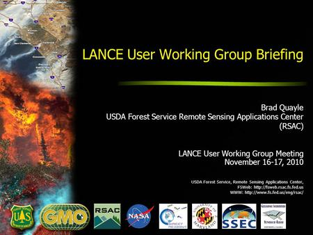 USDA Forest Service, Remote Sensing Applications Center, FSWeb:  WWW:  LANCE User Working Group.