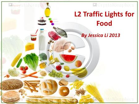 L2 Traffic Lights for Food By Jessica Li 2013. Paragraph 1 ■ Topic Sentence Recent studies have shown that being obese can pose a serious threat to our.