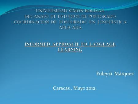 Yuleyzi Márquez Caracas, Mayo 2012.. Cooperative Language Learning and Strategy- Based Instruction.